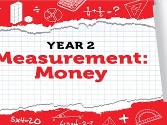 Year 2 - Measurement - Week 9 -Money