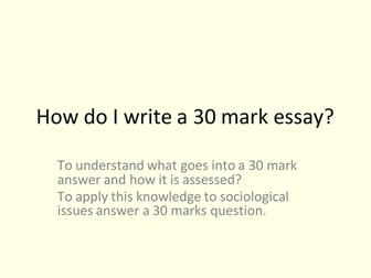 AQA A Level Sociology Education and Class Achievement - Essay Writing Lesson Six