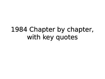 1984 - Chapters 1 - 5, comprehensive  PPT