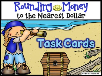 Rounding Money to the Nearest Dollar Task Cards