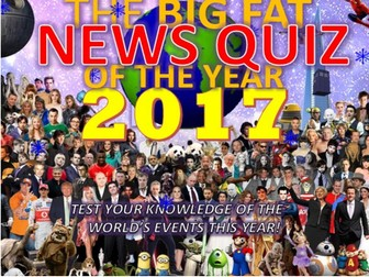 The Big Fat News Quiz of the Year 2017 End of Christmas Term Form Tutor Activity Cover Lesson