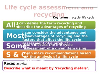 CC11d Life cycle assessment and recycling (Edexcel Combined Science)