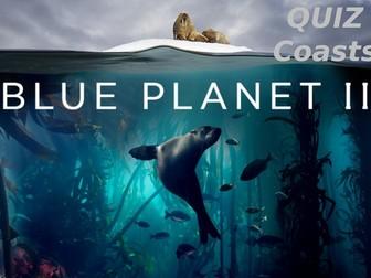 KS3 / KS4 Blue Planet 2 Quiz - Coasts