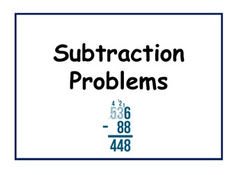 Subtraction Problems (7 - 11 yrs)