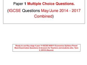ECONOMICS 0455/21, Yr 11 Mock Exam Term 2, March, 2018  P 2 Structured  Qs/Work Sheet  Qs 2014 - 17