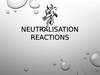 Neutralisation Reactions presentation