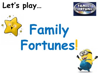 Family Fortunes!