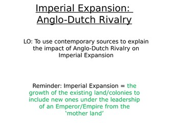 Edexcel: 1C Britain: Imperial Expansion: Anglo-Dutch Rivalry