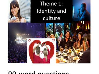 New French GCSE - Writing: Theme 1 (Identity and culture) 90 word questions
