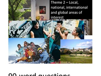 New French GCSE - Writing Exam: 90 word questions: Theme 2 (Local, national... areas of interest)