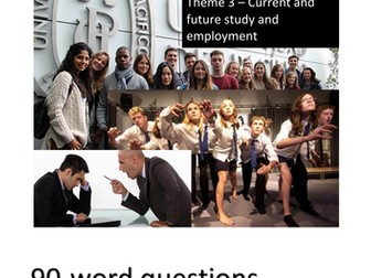 New French GCSE - Writing: Theme 3 (Current and future studies and employment): 90-word questions