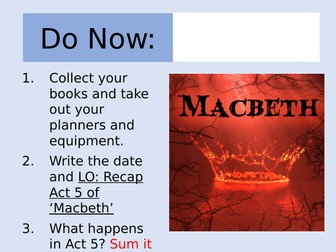 Macbeth: Act 5 Revision Lesson and Worksheet