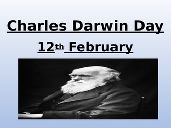 Charles Darwin Day - Assembly - February