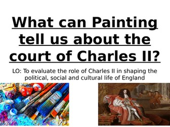 What can Paintings tell us about the court of Charles II?
