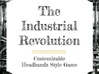 The Industrial Revolution Customizable Headbandz Game