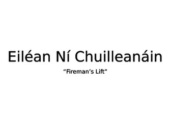 """Eilean Ni Chuilleanain """"Fireman's Lift"""""""