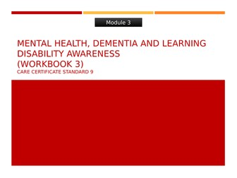 Care Certificate Standard 9: Awareness of mental health, dementia and learning disabilities