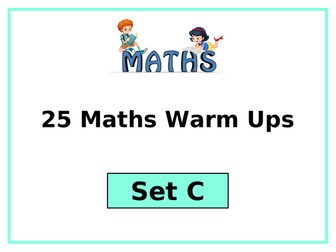 Year 3 or Year 4 Maths: 25 Warm Up or Plenary Activities (Set C)