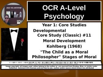 OCR A-Level Psychology: Core Study #11 Moral Development, Kohlberg (1968)