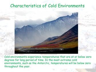 Characteristics of Cold Enviroments - AQA GCSE - Living World