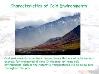 Characteristics of Cold Enviroments - AQA GCSE - Living World