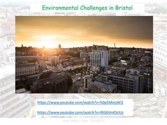 Environmental Challenges in Bristol - AQA GCSE - The Urban World
