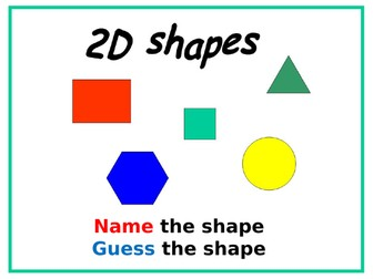 2D Shapes: Name and Guess the Shape