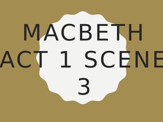 Macbeth: Act One Scene Three