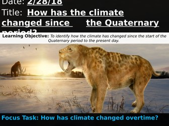 OCR A 9-1 GCSE Geography: How has the climate changed since the Quaternary period?