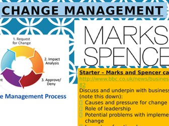 Change Management Whole Lesson, Activities and Starter: A Level Business