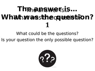What Was The Question? 1