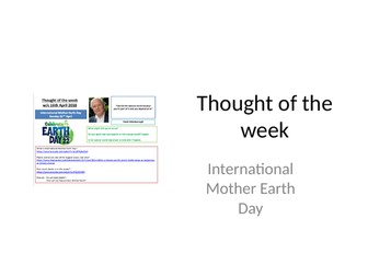 Thought of the week International Mother Earth Day