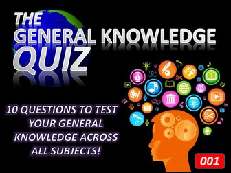 The General Knowledge Pub Quiz #1 Form Tutor Time Cross Curricular Settler End of Term
