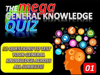 The MEGA General Knowledge Pub Quiz #1 (50 Questions) Form Tutor Time Settler End of Term
