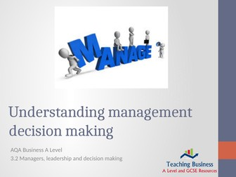 AQA Business - Understanding Management Decision Making