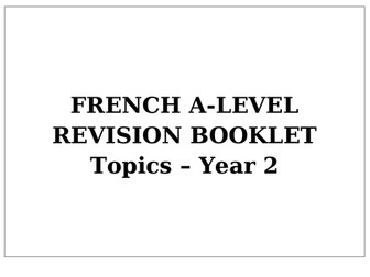 Revision booklet for French A Level (Edexcel) - Year 2