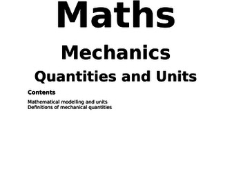 Maths A Level New Spec Mechanics Year 1 Notes and Examples