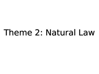 Eduqas AS Religious Studies: Component 3 Theme 2 - Natural Law