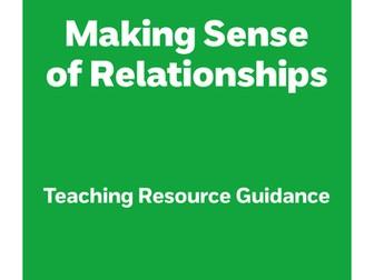 Teacher guidance - Making Sense of Relationships