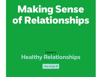 Key stage 3: Lesson plan 1 - Healthy relationships