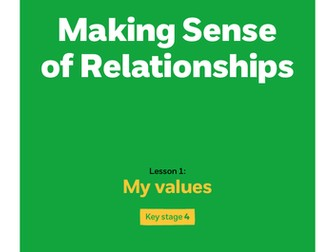Key stage 4: Lesson plan 1  - My values