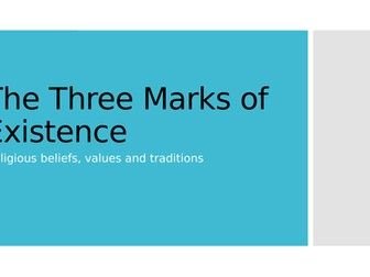 The Three Marks of Existence in Buddhism