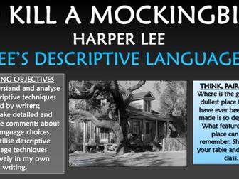 To Kill a Mockingbird - Lee's Descriptive Language!