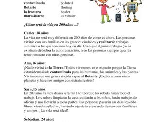 Spanish Future Tense Reading: ¿Como será la vida en 200 años..? (futuro)