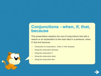 Conjunctions (when, if, that, because) Teaching Presentation - Year 2 Spag