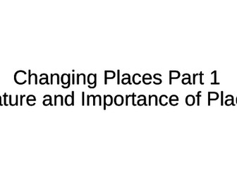 NEW A-Level Geography: Changing Places