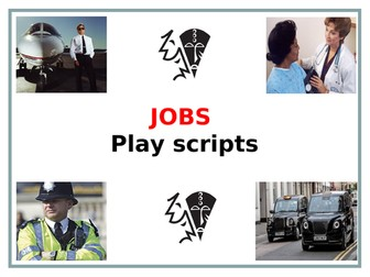 Play Scripts - Unit of Work and Resources (Stimulus: JOBS)