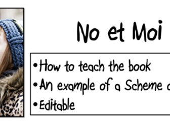 No et Moi- How to teach the book- An example of a Scheme of Work