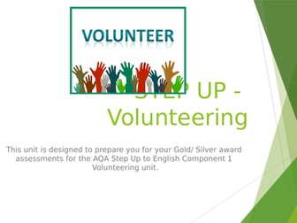 AQA STEP UP to ENGLISH - Scheme of work for Volunteering unit Component 1 Scheme of work