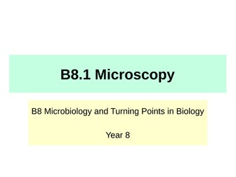 KS3 Science - B8 Microbiology & Turning Points in Biology